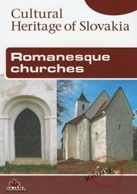 Kniha Romanesque churches - Cultural Heritage of Slovakia