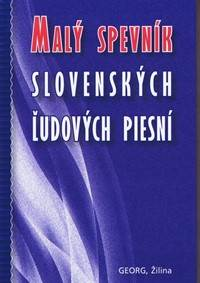 Kniha Malý spevník slovenských ľudových piesní. b81710ecf6