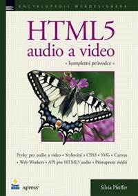 Kniha HTML5: Audio a video...