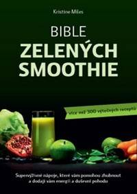 Kniha Bible zelených smoothies...
