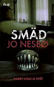 Kniha Smäd (Harry Hole 11)