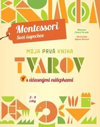 f88a5ad2d Kniha Moja prvá kniha tvarov (Montessori: Svet úspechov).