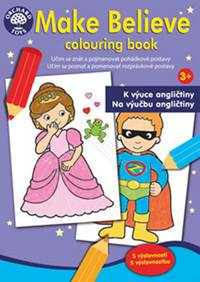 Kniha Make Believe colouring book...
