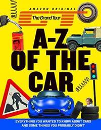 Kniha The Grand Tour A-Z of the Car : Everythi...