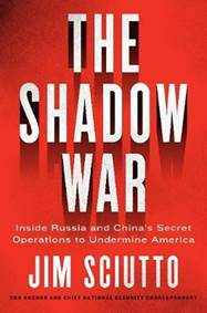 Kniha The Shadow War : Inside Russia´s and Chi...