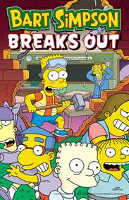 Kniha Bart Simpson Breaks Out (Simpsons Comics...