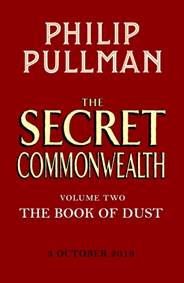 Kniha The Secret Commonwealth: The Book of Dust Volume Two...