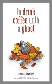Kniha to drink coffee with a ghost...