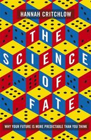 Kniha The Science of Fate : Why Your Future is...