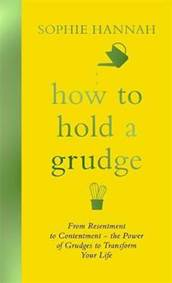 Kniha How to Hold a Grudge : From Resentment t...