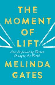 Kniha The Moment of Lift : How Empowering Wome...