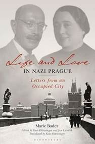 Kniha Life and Love in Nazi Prague : Letters f...