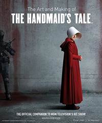 Kniha The Art and Making of The Handmaid's Tale...