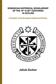 Kniha Dominican Historical Scholarship of the...